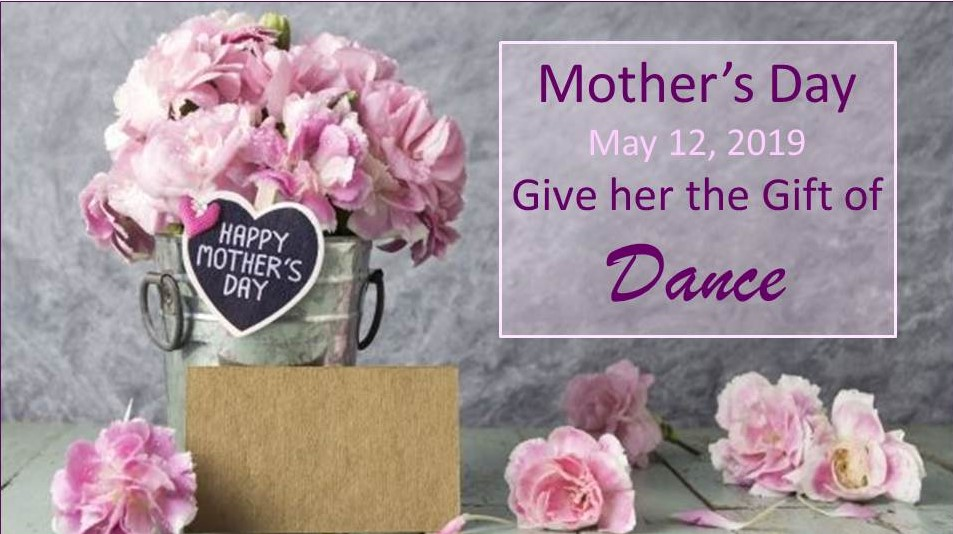 mothers-day-may-12-give-her-the-gift-of-dance